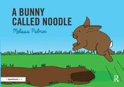 A Bunny Called Noodle - 1st Edition book cover