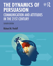 The Dynamics of Persuasion - 7th Edition book cover
