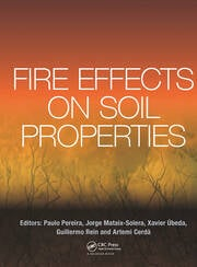 Fire Effects on Soil Properties - 1st Edition book cover
