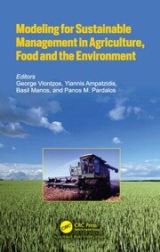 Modeling for Sustainable Management in Agriculture, Food and the Environment - 1st Edition book cover