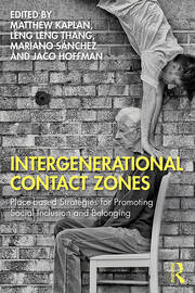 Intergenerational Contact Zones -  1st Edition book cover