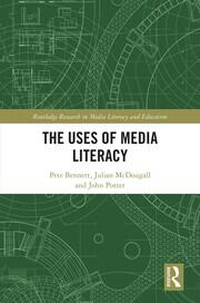 The Uses of Media Literacy -  1st Edition book cover