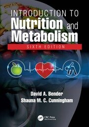 Introduction to Nutrition and Metabolism - 6th Edition book cover