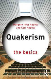 Quakerism: The Basics - 1st Edition book cover