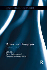 Museums and Photography - 1st Edition book cover