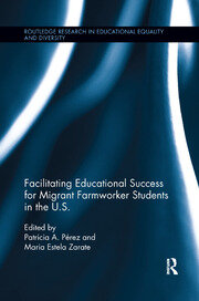 Facilitating Educational Success For Migrant Farmworker Students in the U.S.
