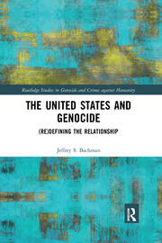 The United States and Genocide - 1st Edition book cover