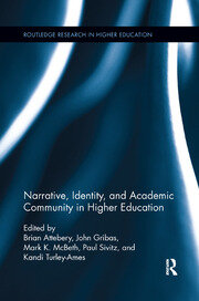 Narrative, Identity, and Academic Community in Higher Education - 1st Edition book cover