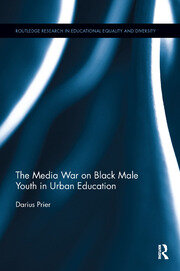 The Media War on Black Male Youth in Urban Education