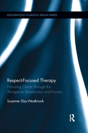 Respect-Focused Therapy - 1st Edition book cover