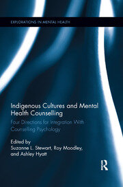 Indigenous Cultures and Mental Health Counselling - 1st Edition book cover