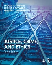Justice, Crime, and Ethics - 10th Edition book cover
