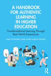 A Handbook for Authentic Learning in Higher Education - 1st Edition book cover