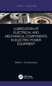 Lubrication of Electrical and Mechanical Components in Electric Power Equipment - 1st Edition book cover