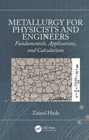 Metallurgy for Physicists and Engineers - 1st Edition book cover