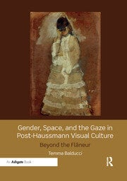 Gender, Space, and the Gaze in Post-Haussmann Visual Culture - 1st Edition book cover