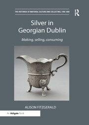 Silver in Georgian Dublin - 1st Edition book cover