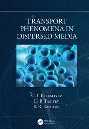 Transport Phenomena in Dispersed Media - 1st Edition book cover
