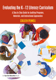 Evaluating the K–12 Literacy Curriculum -  1st Edition book cover