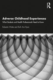 Adverse Childhood Experiences - 1st Edition book cover