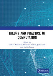 Theory and Practice of Computation: Proceedings of the Workshop on Computation: Theory and Practice (WCTP 2018), September 17-18, 2018, Manila, The Philippines