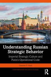 Understanding Russian Strategic Behavior - 1st Edition book cover
