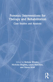 Forensic Interventions for Therapy and Rehabilitation - 1st Edition book cover