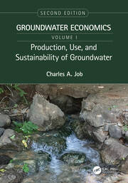Production, Use, and Sustainability of Groundwater - 2nd Edition book cover