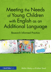 Meeting the Needs of Young Children with English as an Additional Language - 1st Edition book cover