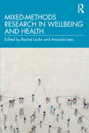 Mixed Methods Research in Wellbeing and Health - 1st Edition book cover