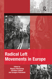 Radical Left Movements in Europe - 1st Edition book cover