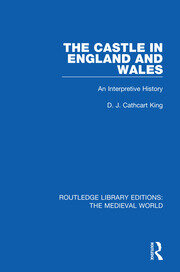 The Castle in England and Wales - 1st Edition book cover