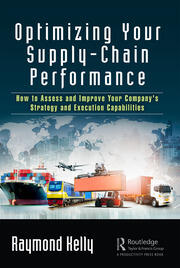 Optimizing Your Supply-Chain Performance - 1st Edition book cover