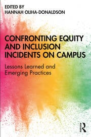 Confronting Equity and Inclusion Incidents on Campus - 1st Edition book cover