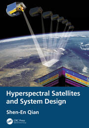 Hyperspectral Satellites and System Design - 1st Edition book cover