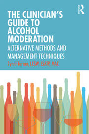 The Clinician's Guide to Alcohol Moderation -  1st Edition book cover