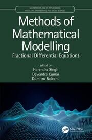 Methods of Mathematical Modelling: Fractional Differential Equations