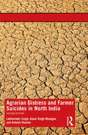 Agrarian Distress and Farmer Suicides in North India - 2nd Edition book cover