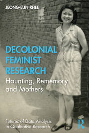 Decolonial Feminist Research - 1st Edition book cover