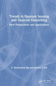 Trends in Quorum Sensing and Quorum Quenching - 1st Edition book cover