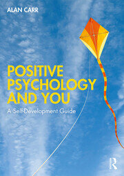 Positive Psychology and You : A Self-Development Guide - 1st Edition book cover