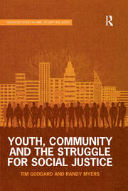 Youth, Community and the Struggle for Social Justice - 1st Edition book cover
