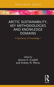 Arctic sustainability, key methodologies and knowledge domains : a synthesis of knowledge I