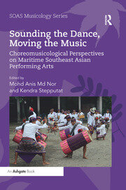 Sounding the Dance, Moving the Music - 1st Edition book cover