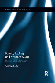 Burma, Kipling and Western Music - 1st Edition book cover
