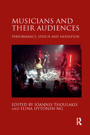 Musicians and their Audiences - 1st Edition book cover