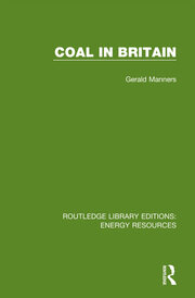 Coal in Britain - 1st Edition book cover