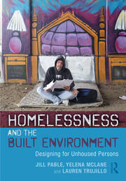 Homelessness and the Built Environment - 1st Edition book cover