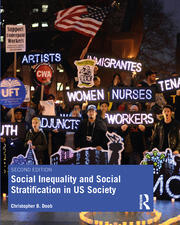 Social Inequality and Social Stratification in US Society - 2nd Edition book cover