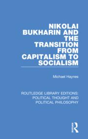 Nikolai Bukharin and the Transition from Capitalism to Socialism - 1st Edition book cover